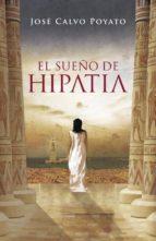 el sueño de hipatia-jose calvo poyato-9788401337369
