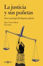 la justicia y sus puñetas-quico tomas-valiente-paco pardo-9788401347269