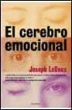 el cerebro emocional-joseph ledoux-9788408029069