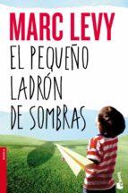 el pequeño ladron de sombras-marc levy-9788408127369