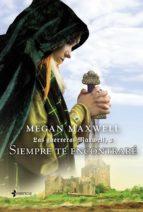 las guerreras maxwell, 3. siempre te encontraré (ebook)-megan maxwell-9788408133469