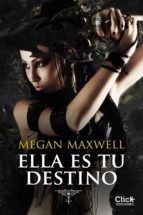 ella es tu destino (ebook)-megan maxwell-9788408136569