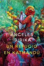 un refugio en katmandu-angeles ibirika-9788408141969
