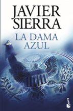 la dama azul-javier sierra-9788408144069