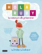 hola ruby: la aventura de programar linda liukas 9788408169369