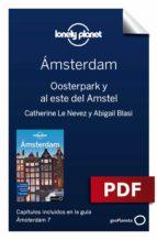 ámsterdam 7_9. oosterpark y al este del amstel (ebook)-catherine le nevez-abigail blasi-9788408202769