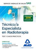 tecnico/a especialista en radioterapia del servicio andaluz de salud. test y casos practicos-9788414203569