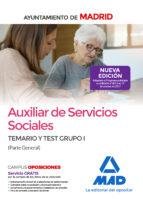 auxiliar de servicios sociales del ayuntamiento de madrid: temario y test grupo i (parte general) 9788414213469