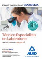 técnico especialista en laboratorio de osakidetza servicio vasco de salud: temario general (vol. 1) 9788414215869