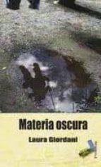 materia oscura-laura giordani-9788415019169