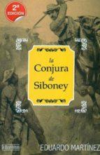 la conjura de siboney-eduardo martinez viqueira-9788415074069