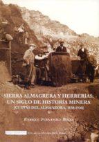 sierra almagrera y herrerias-enrique fernandez bolea-9788415387169