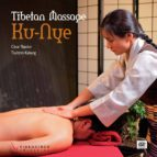 tibetan masaje ku nye (english version) book + dvd cesar tejedor tsultrim kaslang 9788415569169