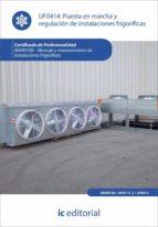 (i.b.d.)puesta en marcha y regulacion de instalaciones frigorific as-david perez casado-9788415648369