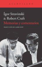 memorias y comentarios igor stravinski robert craft 9788415689669