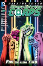 relatos de los green lantern corps: fin de una era 9788415844969