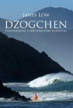 dzogchen, enseñanzas y meditación budistas (ebook)-james low-9788415912569