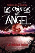 las cronicas del angel: la noche roja-marisol sales gimenez-9788415976769