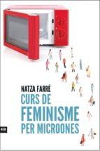 curs de feminisme per a microones-natza farre-9788416154869