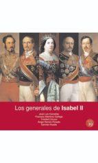 los generales de isabel ii (ebook)-jose luis comellas-9788416225569