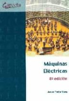 maquinas electricas 8ª edic. jesus fraile mora 9788416228669