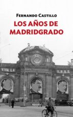 los años de madridgrado-fernando castillo caceres-9788416247769