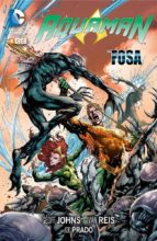 aquaman: la fosa geoff johns 9788416374069