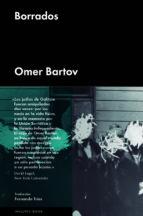 borrados-omer bartov-9788416420469