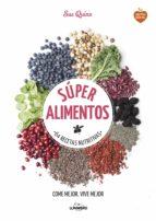 super alimentos: 64 recetas nutritivas sue quinn 9788416489169
