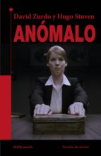 anomalous-david zurdo-hugo stuven-9788416541669