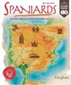 spaniards, un paseo por la historia de españa en inglés-guy williams-9788416667369