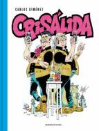 crisalida carlos gimenez 9788416709069
