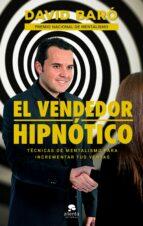 el vendedor hipnótico-david baro suñe-9788416928569