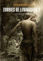 zombies de leningrado nº 2: la perspectiva del canibal-javier cosnava-9788416961269