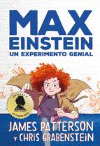 max einstein: un experimento genial-james patterson-chris grabenstein-9788417128869