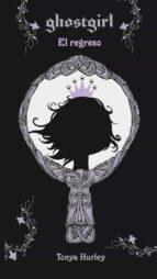 ghostgirl. el regreso (ebook)-tonya hurley-9788420498669
