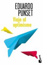 viaje al optimismo eduardo punset 9788423348169