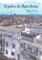 tejados de barcelona miguel herranz ocaña 9788425228469