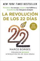 la revolucion de los 22 dias marco borges 9788425354069