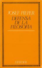 defensa de la filosofia (6ª ed.)-josef pieper-9788425408069