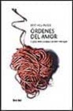 ordenes del amor: cursos seleccionados de bert hellinger bert hellinger 9788425421969