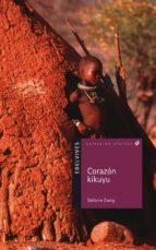 corazon kikuyu-stefanie zweig-9788426351869