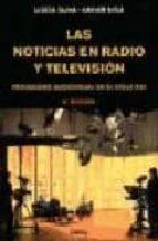 las noticias en radio y television: periodismo audiovisual en el siglo xxi llucia oliva xavier sitja 9788428214469