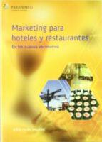 marketing para hoteles y restaurantes en los nuevos escenarios jesus felipe gallego 9788428329569