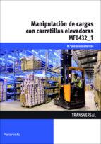 manipulacion de cargas con carretillas elevadoras maria jose escudero serrano 9788428334969