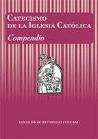 catecismo de la iglesia catolica: compendio 9788428811569