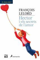 hector i els secrets de l amor françois lelord 9788429759969