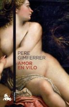 amor en vilo-pere gimferrer-9788432248269