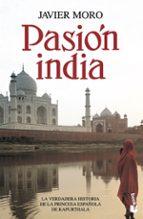 pasion india-javier moro-9788432250569
