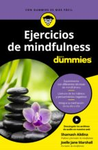 ejercicios de mindfulness para dummies shamash alidina joelle j. marshall 9788432904769